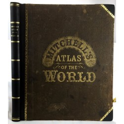 Mitchell's new general atlas: ninety-three quarto maps, forming a series of one-hundred and forty-seven maps and plans