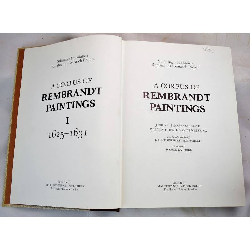 A Corpus of Rembrandt Paintings I - 1625–1631