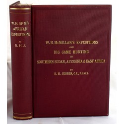 W.N. McMillan's Expeditions and Big Game Hunting in Sudan, Abyssinia, & British East Africa
