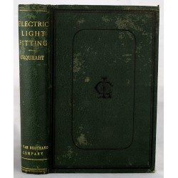 Electric Light Fitting; A Handbook for Working Electrical Engineers, Embodying Practical Notes on Installation Management 1890