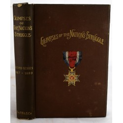 Glimpses of the Nation's Struggle. Second Series 1887-1889: Papers Read Before the Minnesota Commandery of the Military Order of the Loyal Legion of the United States