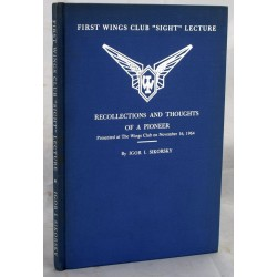 "Recollections and Thoughts of a Pioneer; First Wings Club ""sight"" Lecture (Signed)"