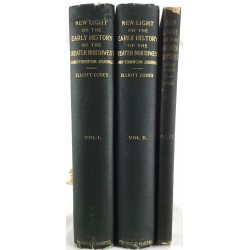 New Light on the Early History of the Greater Northwest: The Manuscript Journals of Alexander Henry (Fur Trader of the Northwest Company) and of David Thompson (Official Geographer and Explorer of the Same Company 1799-1814 (3 volumes)