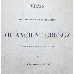 Views of the most celebrated sites of Ancient Greece