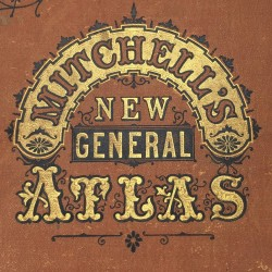 Mitchell's New General Atlas 1877